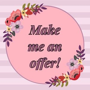 Offers Are Welcome